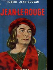 Jean Le Rouge - Couverture - Format classique