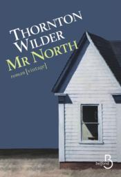 Vente livre :  Mr North  - Thornton Wilder