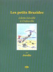 Les petits brazidec ; lilette leveille a craboville - Intérieur - Format classique
