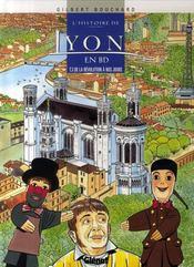 L'histoire de lyon en bd t.3 ; de la révolution à nos jours - Intérieur - Format classique
