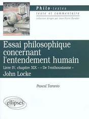Essai Philosophique Concernant L'Entendement Humain Livre Iv Chapitre Xix De L'Enthousiasme J.Locke - Intérieur - Format classique