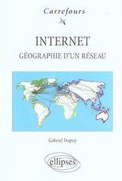 Internet Geographie D'Un Reseau - Intérieur - Format classique