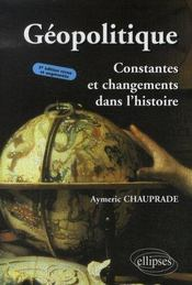 Géopolitique ; constantes et changements dans l'histoire (3e édition) - Intérieur - Format classique