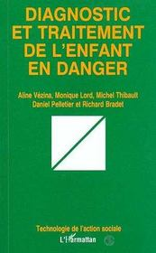 Diagnostic Et Traitement De L'Enfant En Danger - Intérieur - Format classique