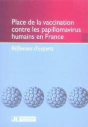 Place de la vaccination contre les papillomavirus humains en france - Couverture - Format classique