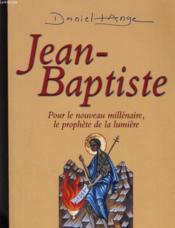 Jean-Baptiste, Prophete De La Lumiere - Couverture - Format classique
