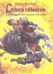Griots Celestes 2 Le Dragon Aux Plumes De Sang - Intérieur - Format classique