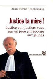 Justice Ta Mere ! - Intérieur - Format classique