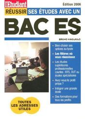Reussir Ses Etudes Avec Un Bac Es (edition 2006) - Intérieur - Format classique
