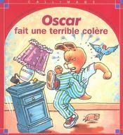 Oscar Fait Une Terrible Colere - Intérieur - Format classique