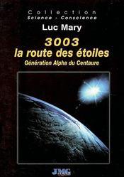 3003 la route des étoiles ; génération alpha du centaure - Intérieur - Format classique