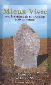 Mieux Vivre Avec La Sagesse De Nos Anciens Et De La Nature - Intérieur - Format classique