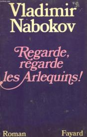 Regarde, Regarde Les Arlequins! - Couverture - Format classique