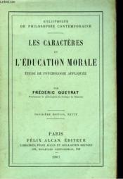 LES CARACTERES et L'EDUCATION MORALE. Etude de psychologie appliquée. - Couverture - Format classique