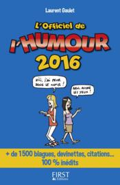Vente  L'officiel de l'humour (édition 2016)  - Laurent Gaulet