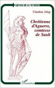 Chrétienne d'aguerre, comtesse de sault - Intérieur - Format classique