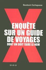 Enquete Sur Un Guide De Voyages Dont On Doit Taire Le Nom - Intérieur - Format classique