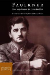 Faulkner ; une expérience de retraduction - Couverture - Format classique