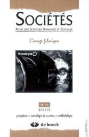 Societes 2007/2 N.96 L'Image Filmique - Couverture - Format classique