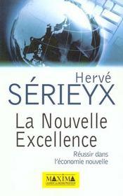La Nouvelle Excellence - Reussir Dans L'Economie Nouvelle - Intérieur - Format classique