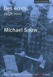 Snow des ecrits 1958-2001 - Couverture - Format classique