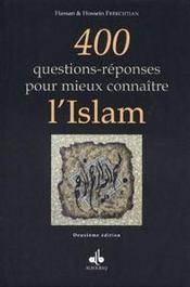 400 Questions-Reponses Pour Mieux Connaitre L'Islam - Intérieur - Format classique