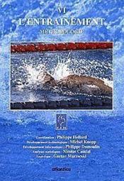 L'entrainement t.6 ; methodologie - Couverture - Format classique