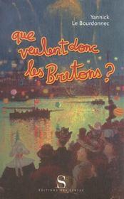 Que veulent donc les bretons ? - Intérieur - Format classique