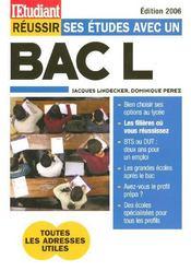 Reussir Ses Etudes Avec Un Bac L (edition 2006) - Intérieur - Format classique