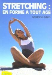 Stretching : En Forme A Tout Age - Couverture - Format classique