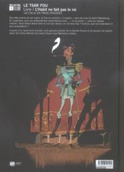 Le Tsar fou t.1 ; l'habit ne fait pas le Roi - 4ème de couverture - Format classique