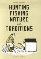 Hunting, fishing, nature and traditions - Couverture - Format classique