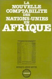 Le nouvelle comptabilité des Nations-Unies en Afrique - Couverture - Format classique