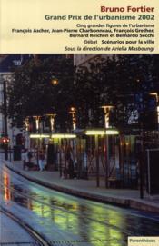 Bruno fortier, grand prix de l'urbanisme 2002 - Couverture - Format classique