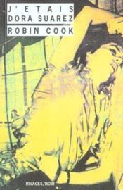 J'Etais Dora Suarez - Rn N 116 - Couverture - Format classique
