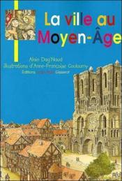 La ville au Moyen-Age - Couverture - Format classique
