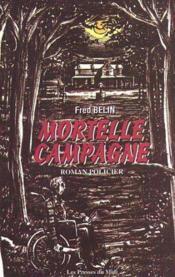 Mortelle Campagne - Couverture - Format classique