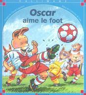 Oscar aime le foot - Intérieur - Format classique