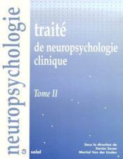 Traité de neuropsychologie clinique t.2 - Couverture - Format classique