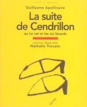 La suite de Cendrillon ; ou le rat et les six lézards - Couverture - Format classique