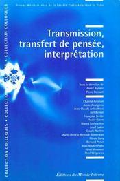 Transmission/transfert/pensee - Intérieur - Format classique