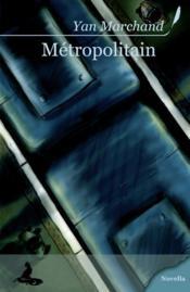 Métropolitain - Couverture - Format classique