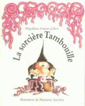 La Sorciere Tambouille - Couverture - Format classique