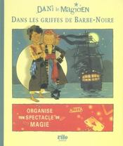 Dani le magicien t.1 ; dans les griffes de barbe-noire - Intérieur - Format classique
