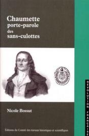 Chaumette, porte-parole des sans-culottes - Couverture - Format classique