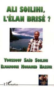 Ali Soilihi Un Elan Brise - Couverture - Format classique