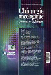 Chirurgie oncologique ; concepts et techniques - 4ème de couverture - Format classique