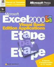 Microsoft Excel 2000 Visual Basic Edition ; Applications Etape Par Etape - Intérieur - Format classique