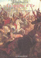 Le Mythe D'Er ; Le Dernier Voyage D'Alexandre Le Grand - Intérieur - Format classique