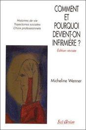 Comment et pourquoi devient-on infirmière ? (2e édition) - Couverture - Format classique